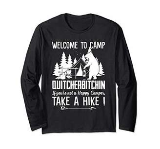 Camper If You're Not A Happy Take A Hike Funny Sarcastic Long Sleeve T-Shirt