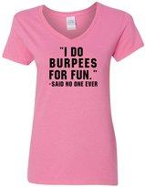 Custom Apparel R Us I Do Burpees for Fun Workout Gym Athletic Womens V Neck T-Shirt 2XL
