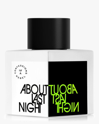 Confessions Of A Rebel About Last Night 100ml
