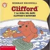 """Scholastic Clifford's Bathtime/Clifford y la Hora del Bano"""" by Norman Bridwell (English/Spanish)"""