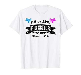 He or She Big Sister To Bee New Sister To Be T-Shirt