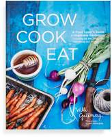 ABC Home Grow Cook Eat: A Food Lover's Guide to Vegetable Gardening by Willi Galloway
