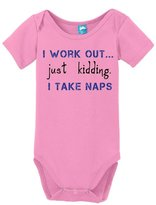 Sod Uniforms I Work Out Just Kidding I Take Naps Onesie Funny Bodysuit Baby Romper