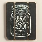 Be Full of Joy Mason Jar Sign