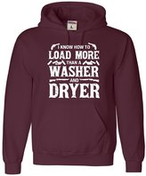 Go All Out Screenprinting Adult I Know How To Load More Than A Washer And Dryer Sweatshirt Hoodie