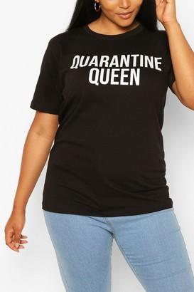 boohoo Plus Quarantine Queen Slogan T-Shirt
