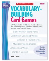 Scholastic Vocabulary Building Card GamesGrade One80 pages