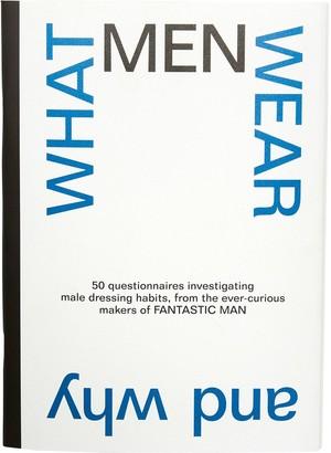 x Fantastic Man What Men Wear book