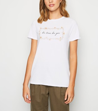 New Look Be True Be You Slogan T-shirt