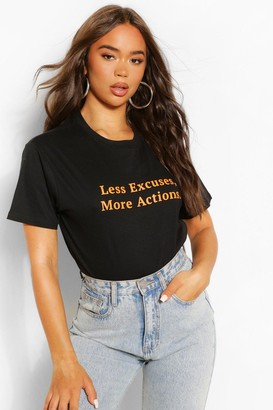 boohoo Less Excuses More Actions Slogan T Shirt