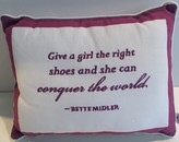 The Well Appointed House 'Give a Girl the Right Pair of Shoes and She Can Conquer the World' Decorative Pillow - IN STOCK IN OUR GREENWICH STORE FOR QUICK SHIPPING