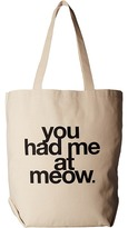 Dogeared You Had Me At Meow Tote Tote Handbags