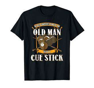 Pool' Mens Never Underestime An Old Man With A Cue Stick Pool T-Shirt