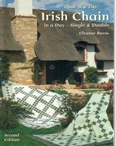 Quilt In A Day Irish Chain in a Day (Second Edition): Single and Double
