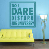 Wall Art 'Do I Dare Disturb The Universe?' Wall Sticker