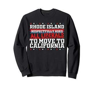 Möve Rhode Island Asks Liberals to California Republican Sweatshirt