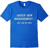 Women's Under New Management Just Ask My Wife Husband T-Shirt XL