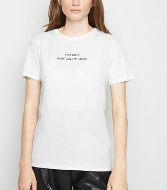 New Look Felt Cute Slogan T-Shirt
