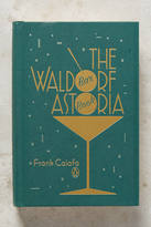 Anthropologie The Waldorf Astoria Bar Book