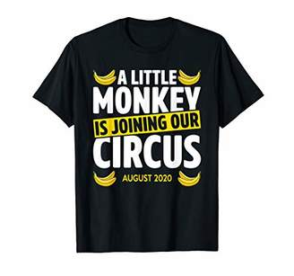 A Little Monkey Is Joining Our Circus August 2020 Cool Gift T-Shirt
