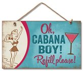 "575 Denim Beach ""Oh Cabana Boy!"" Wooden Sign Decor 9.5"" X"