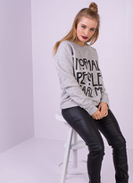 Missy Empire Frieda Grey Normal People Scare Me Sweatshirt