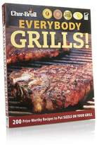 """Char-Broil """"Everybody Grills!"""" Cookbook"""