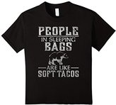Kids People In Sleeping Bags Are Like Tacos Distressed T-Shirt 4