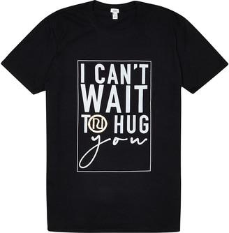 River Island Charity Tee 'I Can't Wait to Hug You'
