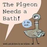 """The Pigeon Needs a Bath!"" by Mo Willems"