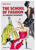 Assouline The School of Fashion: 30 Parsons Designers