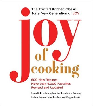 Irma S. Rombauer Joy of Cooking: 2019 Edition Fully Revised and Updated