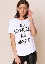 Missy Empire Leah No Boyfriend No Hassle Slogan Tee