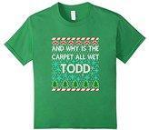 Men's FUNNY WHY IS THE CARPET ALL WET TODD T-SHIRT Christmas Sweat 3XL