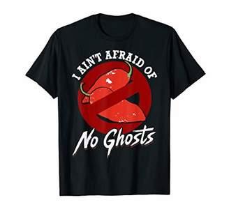 I Ain't Afraid of No Ghosts - Funny Unique Chili Head Shirt