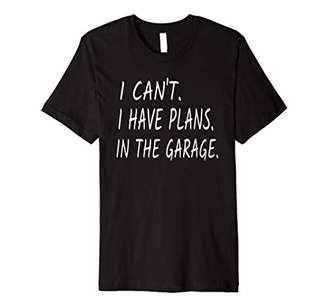 Funny Garage Sayings Lovers Workshop Mechanic Humour Gift Premium T-Shirt