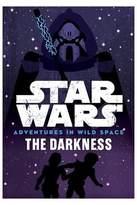 Star Wars Adventures in Wild Space the Darkness (Paperback)