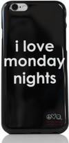 Peace Love World I Love Monday Nights iPhone 6 Case