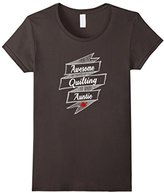 Women's Awesome Quilting Auntie T-shirt Aunt Quilter Gift Tee Small