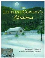 The Littlest Cowboy's Christmas (Book+CD)