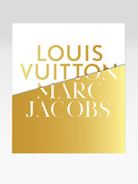 Rizzoli Louis Vuitton/Marc Jacobs: In Association with the Musee des Arts Decoratifs, Paris