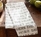 Pottery Barn Home Sweet Home Kitchen Towel