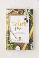 Urban Outfitters The 52 Lists Project: A Year Of Weekly Journaling Inspiration By Moorea Seal