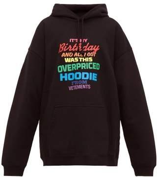 Vetements Slogan-print Cotton-jersey Hooded Sweatshirt - Womens - Black Multi
