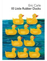 "Eric Carle ""10 Little Rubber Ducks"" Board Book"