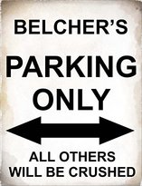 4798 - Belcher's Parking only all others will be crushed - metal wall sign - Size approx 150mm x 100mm
