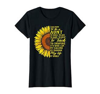 Womens I Was Born To Be A Aunt To Teach Mother's Day Sunflower T-Shirt