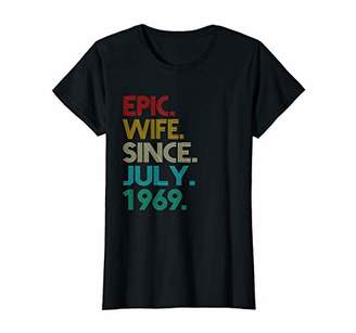 Womens Epic Wife Since July 1969 50th Wedding Anniversary T-shirt
