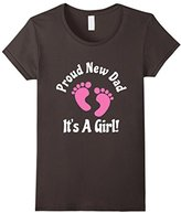 Men's Proud New Dad It's A Girl Tshirt Father Fatherhood Birthday Small