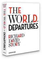 Assouline Publishing The World of Departures Hardcover Book